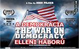 A demokrácia elleni háború | The War On Democracy